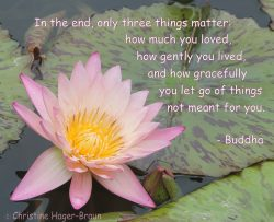 Monday's Mantra: In the End, Only Three Things Matter